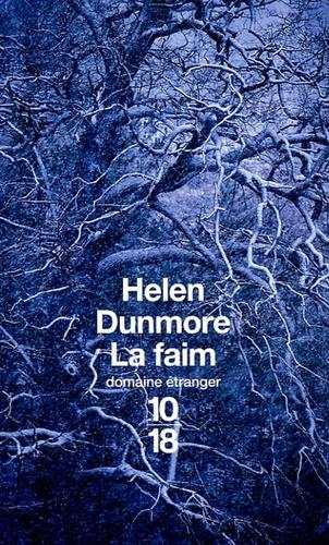 Helen Dunmore - La faim.