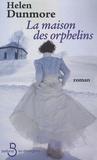 Helen Dunmore - La maison des orphelins.