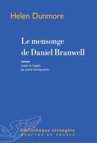 Helen Dunmore - Le mensonge de Daniel Branwell.