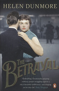 Helen Dunmore - The Betrayal.
