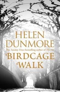 Helen Dunmore - The Birdcage Walk.