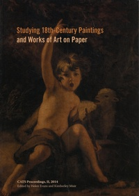 Helen Evans et Kimberley Muir - Studying 18th-Century Paintings and Works of Art on Paper.