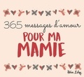 Helen Exley - 365 messages d'amour pour ma mamie.