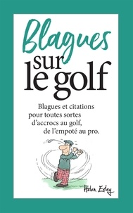 Helen Exley - Blagues sur le golf.