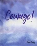 Helen Exley - Courage !.