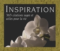 Helen Exley et Richard Exley - Inspiration - 365 citations sages et utiles pour la vie.