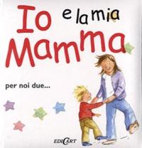 Helen Exley - Io e la mia Mamma - Per noi due....