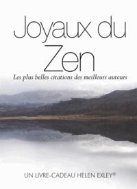 Helen Exley - Joyaux du zen - Les plus belles citations des meilleurs auteurs.