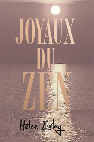 Helen Exley - Joyaux du zen.