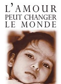 Helen Exley - L'amour peut changer le monde.