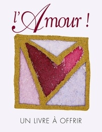 Helen Exley - L'Amour !.