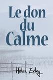 Helen Exley - Le don du calme.