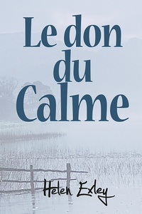 Helen Exley - Le don du calme.