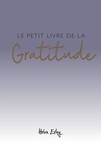 Helen Exley - Le petit livre de la gratitude.