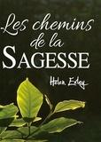 Helen Exley - Les chemins de la sagesse.