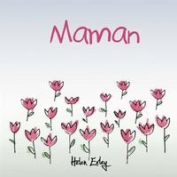 Helen Exley - Maman.