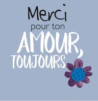 Alixetmika.fr Merci pour ton amour, toujours Image