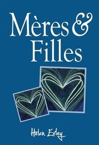 Helen Exley - Mères & Filles.