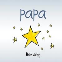 Helen Exley et Joanna Kidney - Papa.