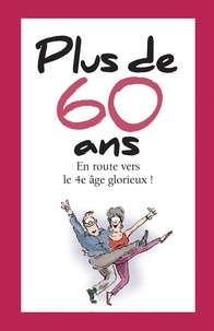 Helen Exley - Plus de 60 ans.