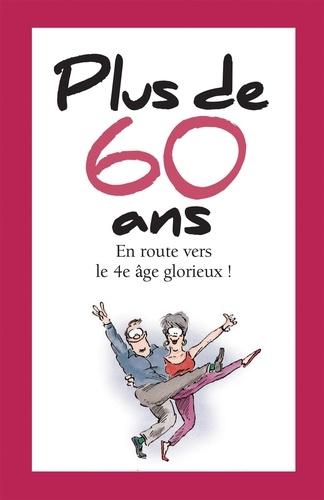 Plus de 60 ans
