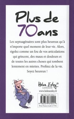Plus de 70 ans