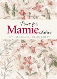 Helen Exley - Pour toi, Mamie chérie.