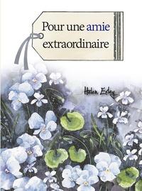 Pour une amie extraordinaire - Helen Exley | Showmesound.org
