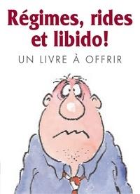 Helen Exley - Régimes, rides et libido !.