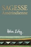 Helen Exley - Sagesse Amérindienne.