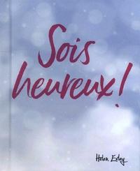 Helen Exley - Sois heureux !.