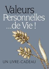 Helen Exley - Valeurs Personnelles... de Vie !.