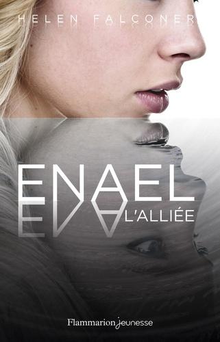 Helen Falconer - Enael Tome 3 : L'alliée.