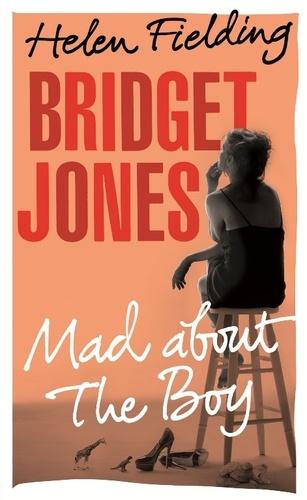 Helen Fielding - Bridget Jones - Mad About the Boy.
