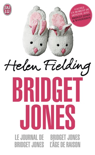 Helen Fielding - Bridget Jones - Le journal de Bridget Jones ; Bridget Jones, l'âge de raison.