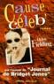 Helen Fielding - Cause céleb'.