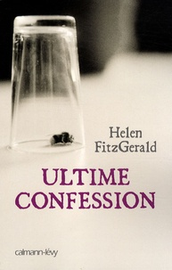 Helen FitzGerald - Ultime confession.