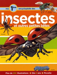 Helen Flint - Ma première encyclopédie sur les insectes - Et autres petites bêtes.
