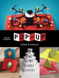 Helen Hiebert - Pop-up - Mode d'emploi.