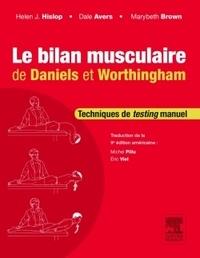 Le bilan musculaire de Daniels & Worthingham- Techniques de testing manuel - Helen Hislop pdf epub