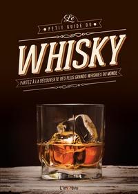 Helen Jaeger - Le petit guide du whisky.