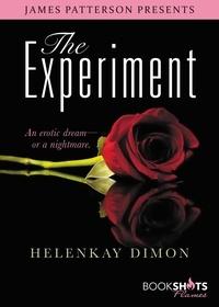 Helen Kay Dimon et James Patterson - The Experiment.
