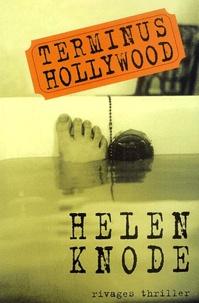 Helen Knode - Terminus Hollywood.