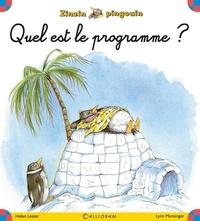 Helen Lester - Zinzin pingouin Tome 1 : Quel est le programme ?.
