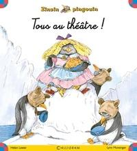 Helen Lester et Lynn Munsinger - Zinzin pingouin Tome 4 : Tous au théâtre !.