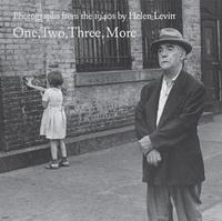 Helen Levitt - One, Two, Three, More.