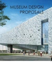 Helen Liu - Museum Design Proposals.