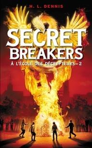 Helen Louise Dennis - Secret breakers (À l'école des décrypteurs) Tome 2 - Le Code de Dorabella.