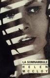 Helen Maccloy - La somnambule.