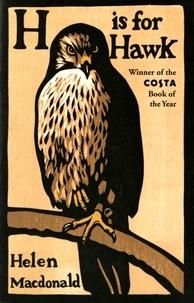 Helen Macdonald - H is for Hawk.